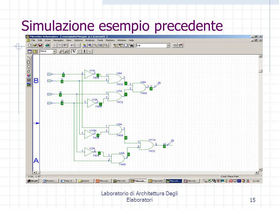Laboratorio di Architettura Degli Elaboratori15 Simulazione esempio precedente