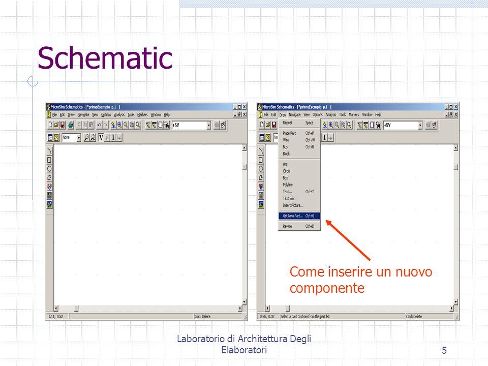 Laboratorio di Architettura Degli Elaboratori5 Schematic Come inserire un nuovo componente