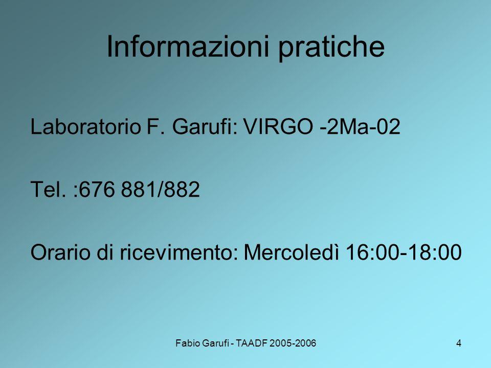 Fabio Garufi - TAADF 2005-20064 Informazioni pratiche Laboratorio F.