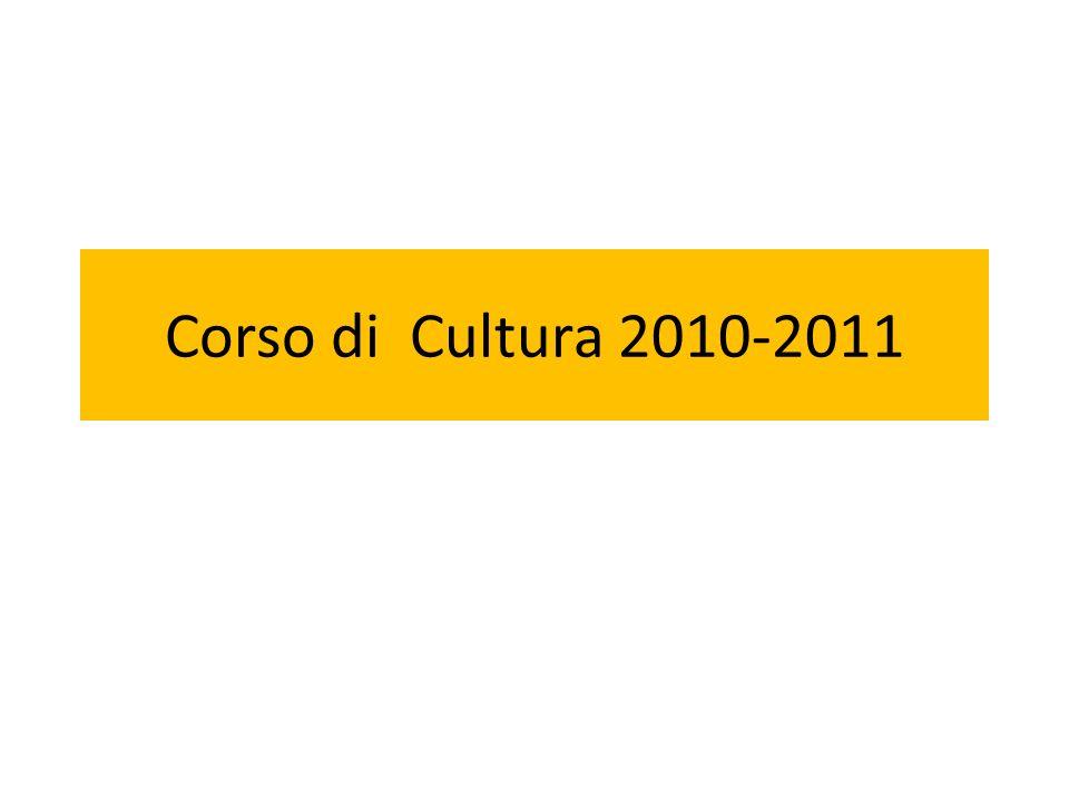 Corso di Cultura 2010-2011