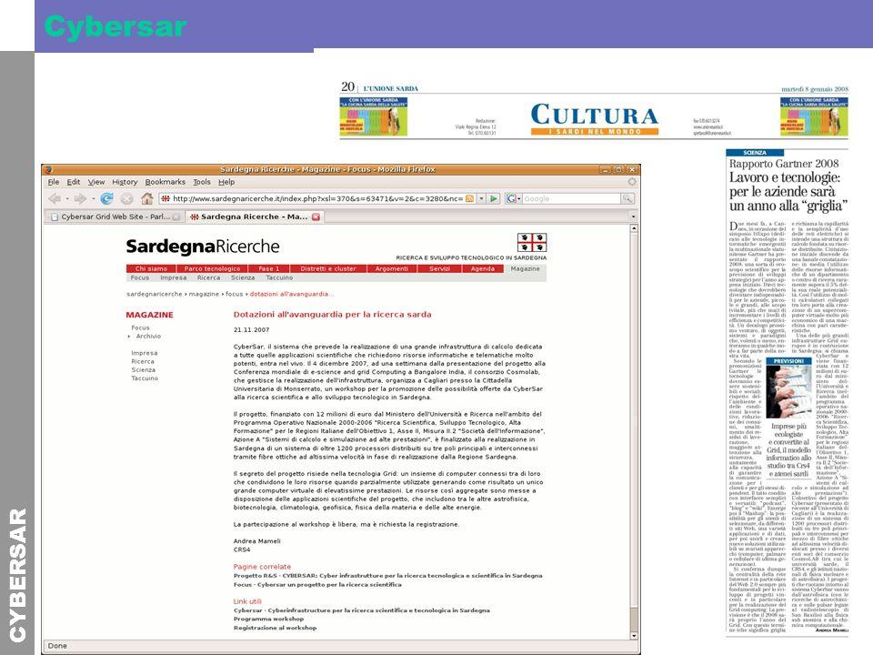 CYBERSAR Cybersar Presentazione del Progetto a e-Science 2007: Cybersar: a new computational infrastructure for research in Sardinia