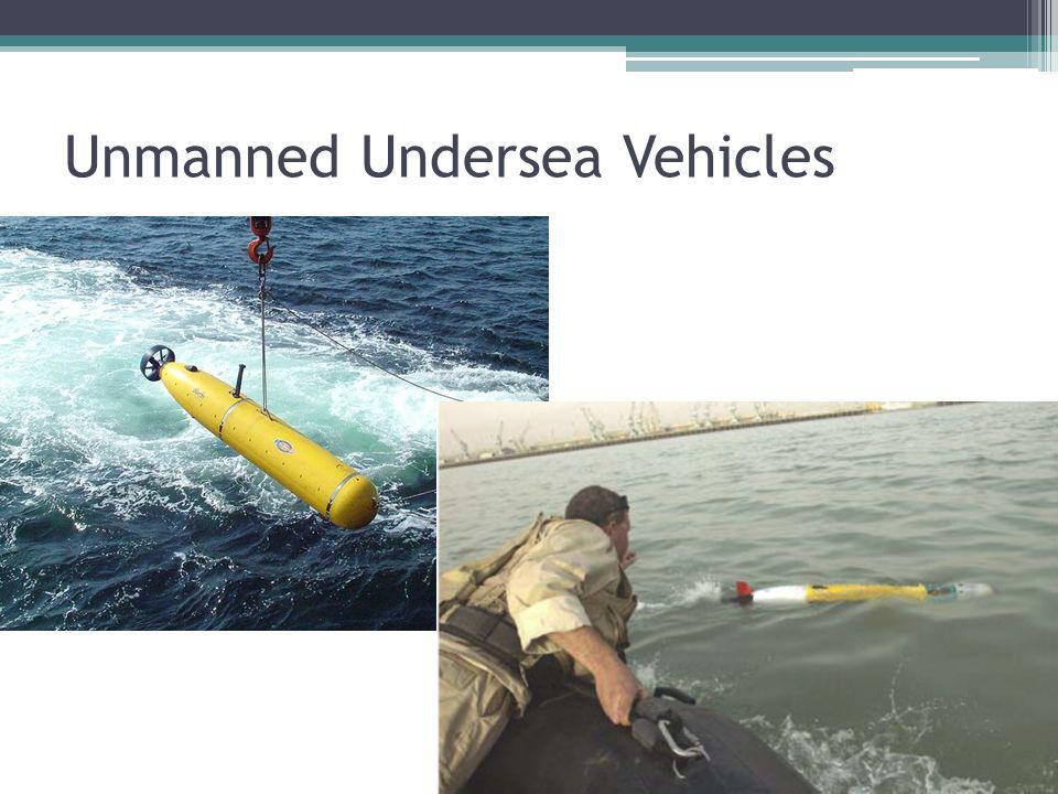 Unmanned Undersea Vehicles