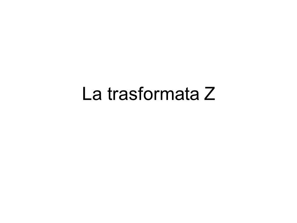 La trasformata Z