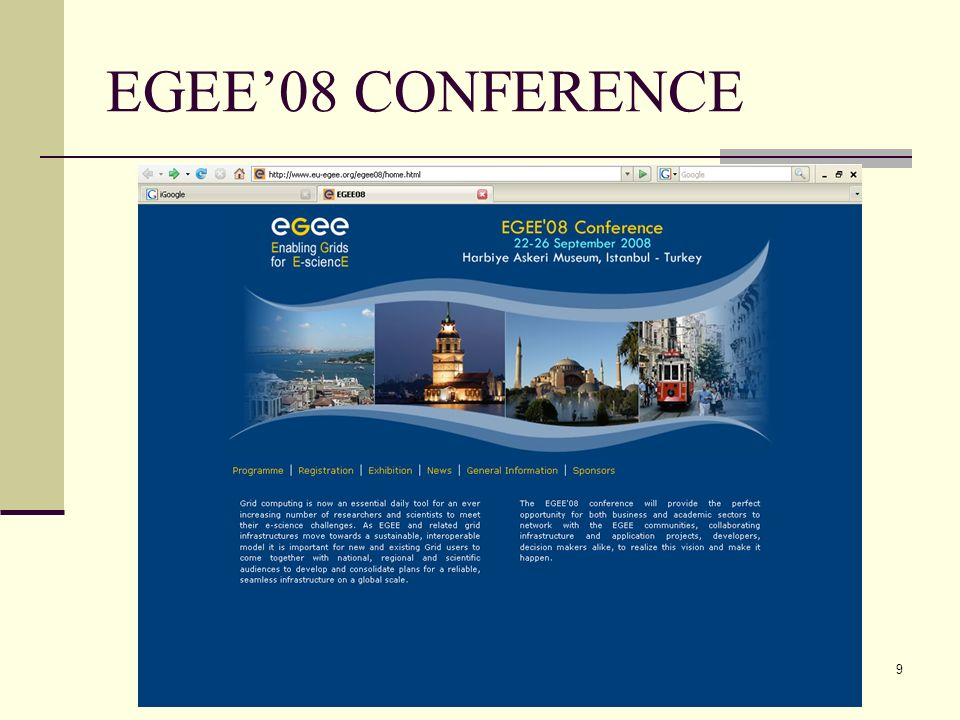 9 EGEE08 CONFERENCE