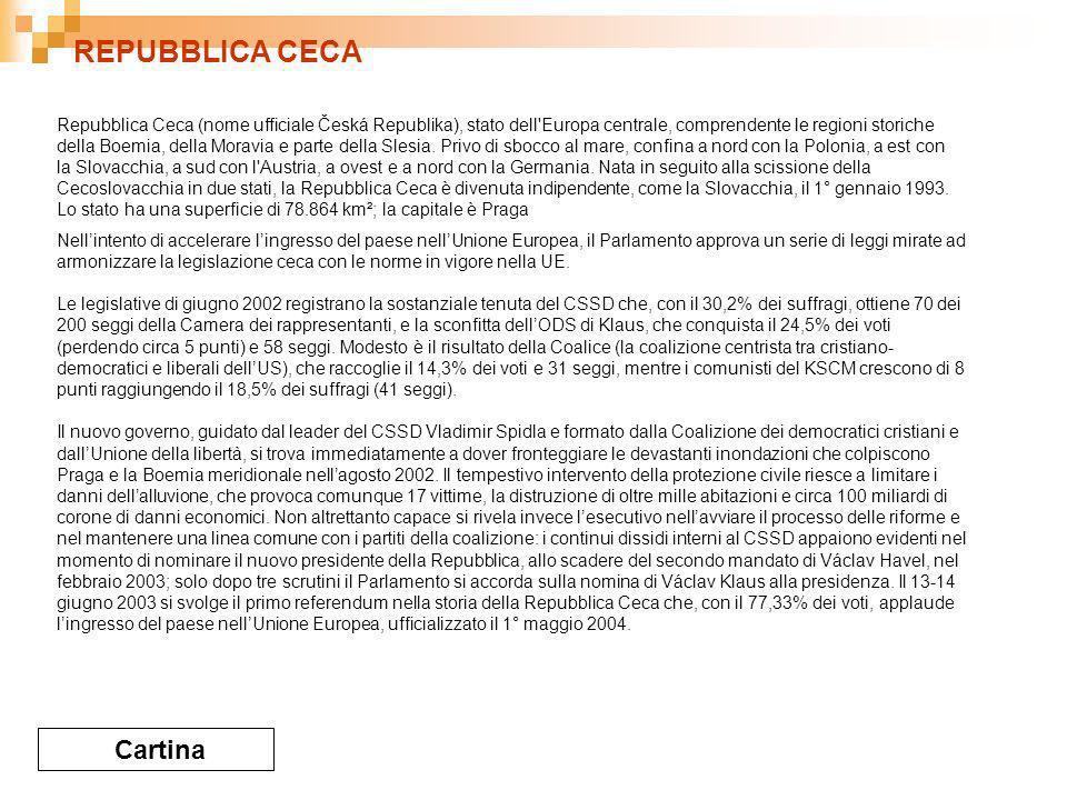 REPUBBLICA CECA Cartina Nellintento di accelerare lingresso del paese nellUnione Europea, il Parlamento approva un serie di leggi mirate ad armonizzare la legislazione ceca con le norme in vigore nella UE.