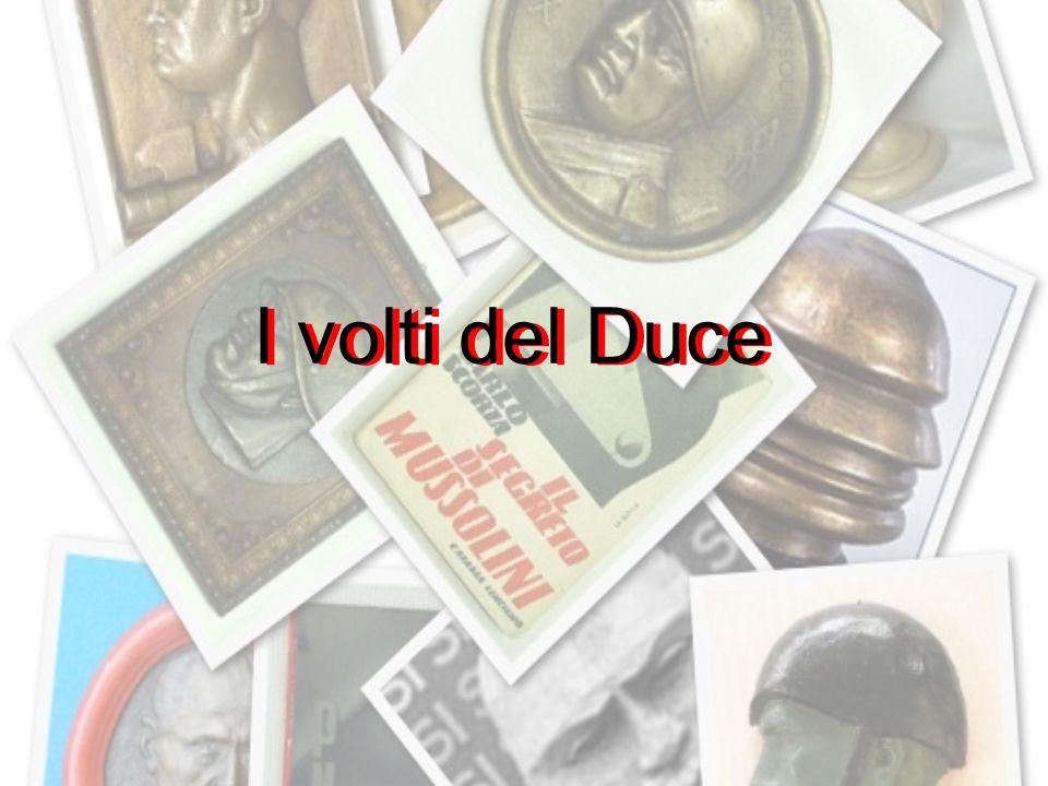 I volti del Duce