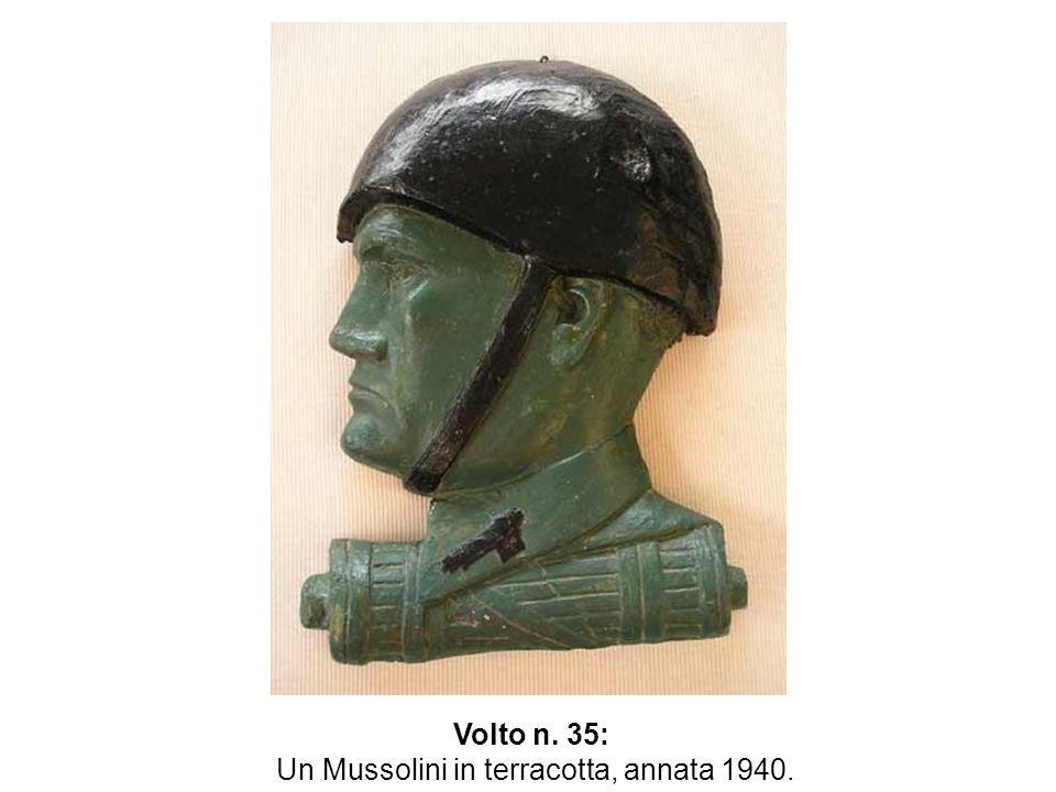 Volto n. 35: Un Mussolini in terracotta, annata 1940.