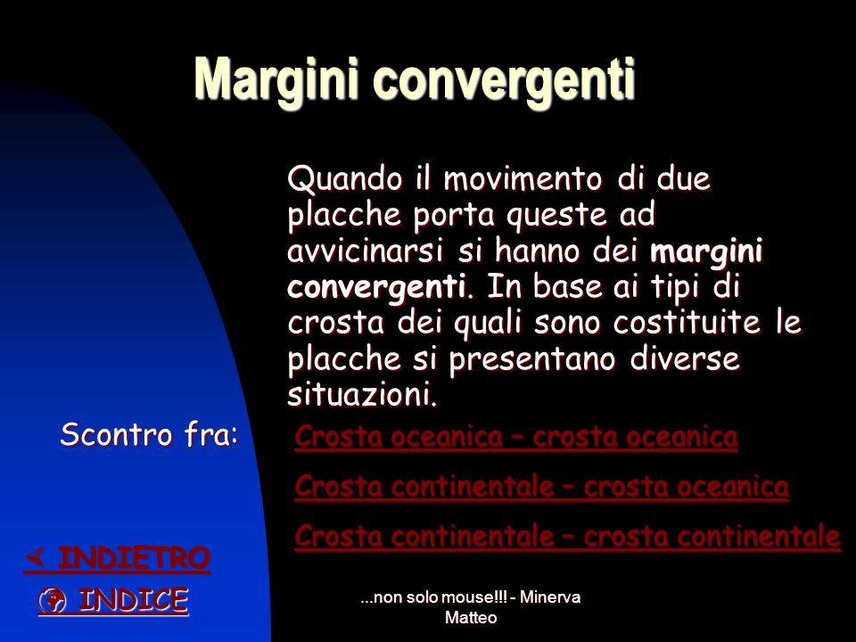 ...non solo mouse!!! - Minerva Matteo Margini divergenti Si hanno margini divergenti quando due zolle si allontanano a vicenda. Inizialmente si ha una
