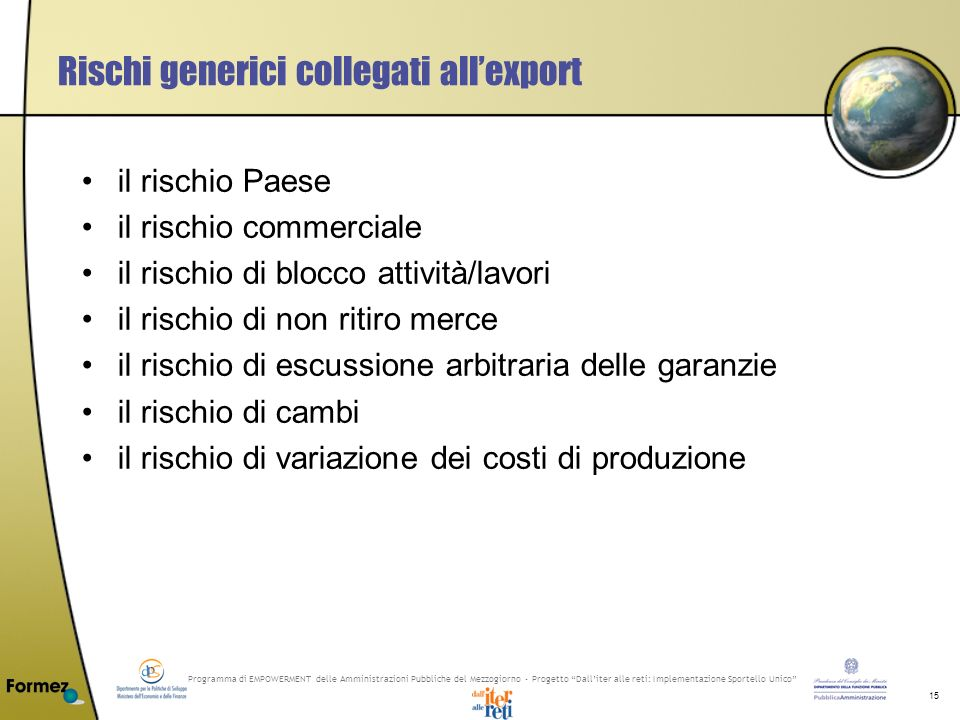Programma di EMPOWERMENT delle Amministrazioni Pubbliche del Mezzogiorno - Progetto Dalliter alle reti: Implementazione Sportello Unico 15 Rischi gene