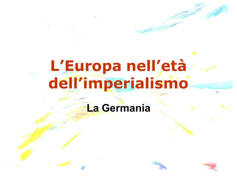 LEuropa nelletà dellimperialismo La Germania