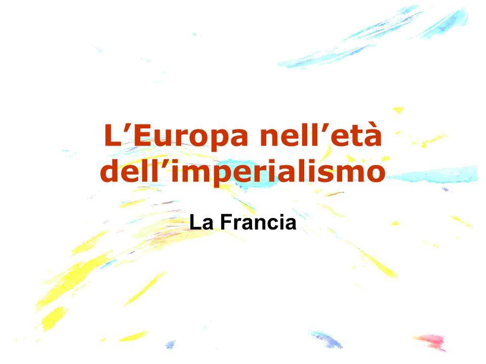 LEuropa nelletà dellimperialismo La Francia
