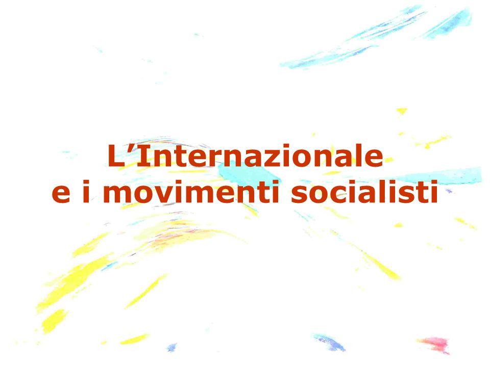 LInternazionale e i movimenti socialisti