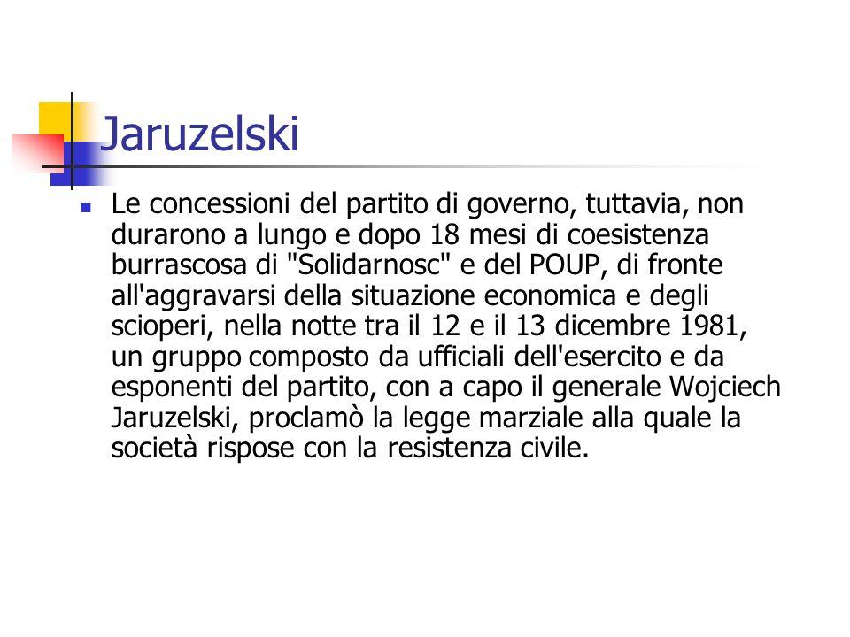 Jaruzelski Le concessioni del partito di governo, tuttavia, non durarono a lungo e dopo 18 mesi di coesistenza burrascosa di