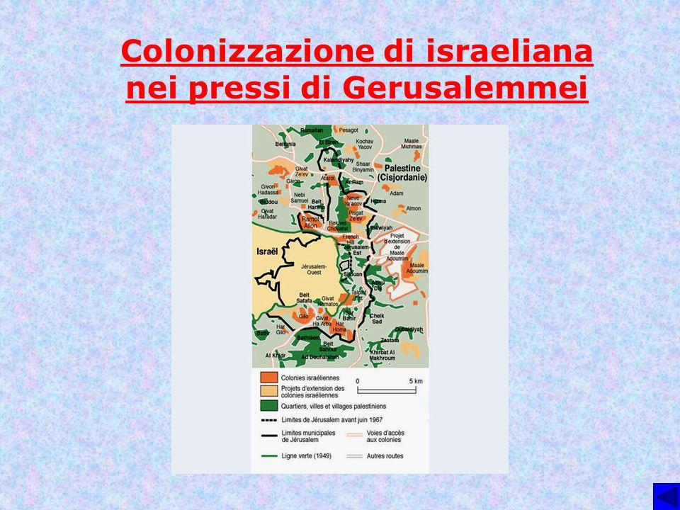 Colonizzazione di israeliana nei pressi di Gerusalemmei