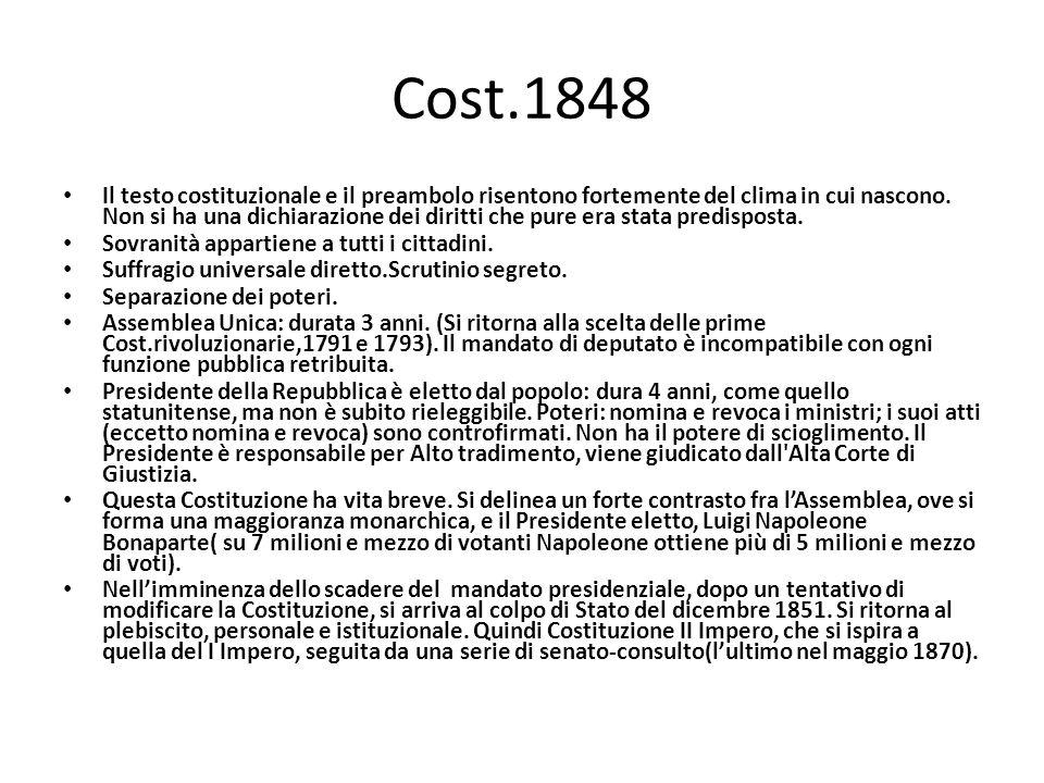 Cost.1848 Il testo costituzionale e il preambolo risentono fortemente del clima in cui nascono. Non si ha una dichiarazione dei diritti che pure era s