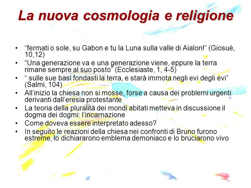 La nuova cosmologia e religione fermati o sole, su Gabon e tu la Luna sulla valle di Aialon.