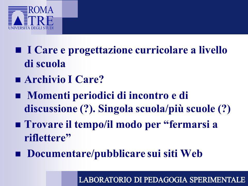 I Care e progettazione curricolare a livello di scuola Archivio I Care.