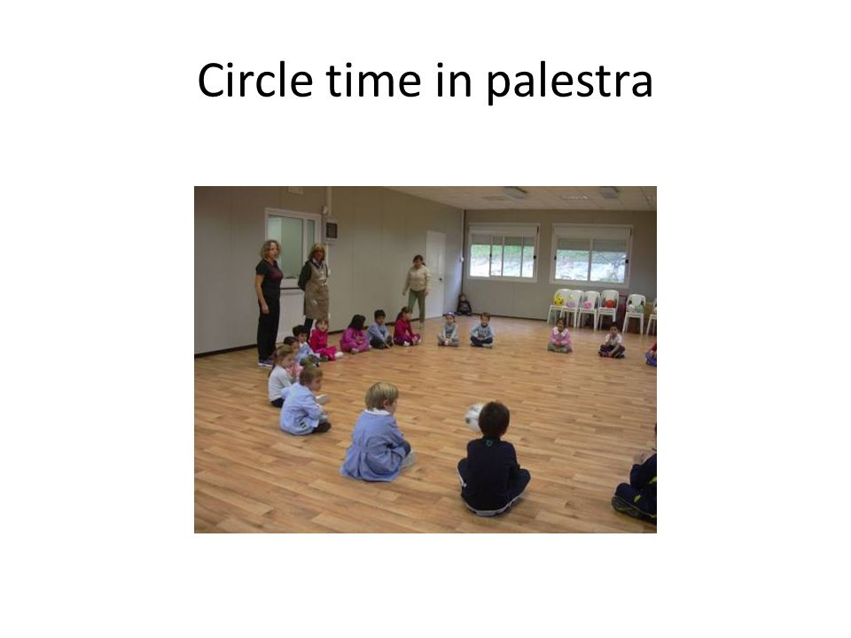Circle time in palestra