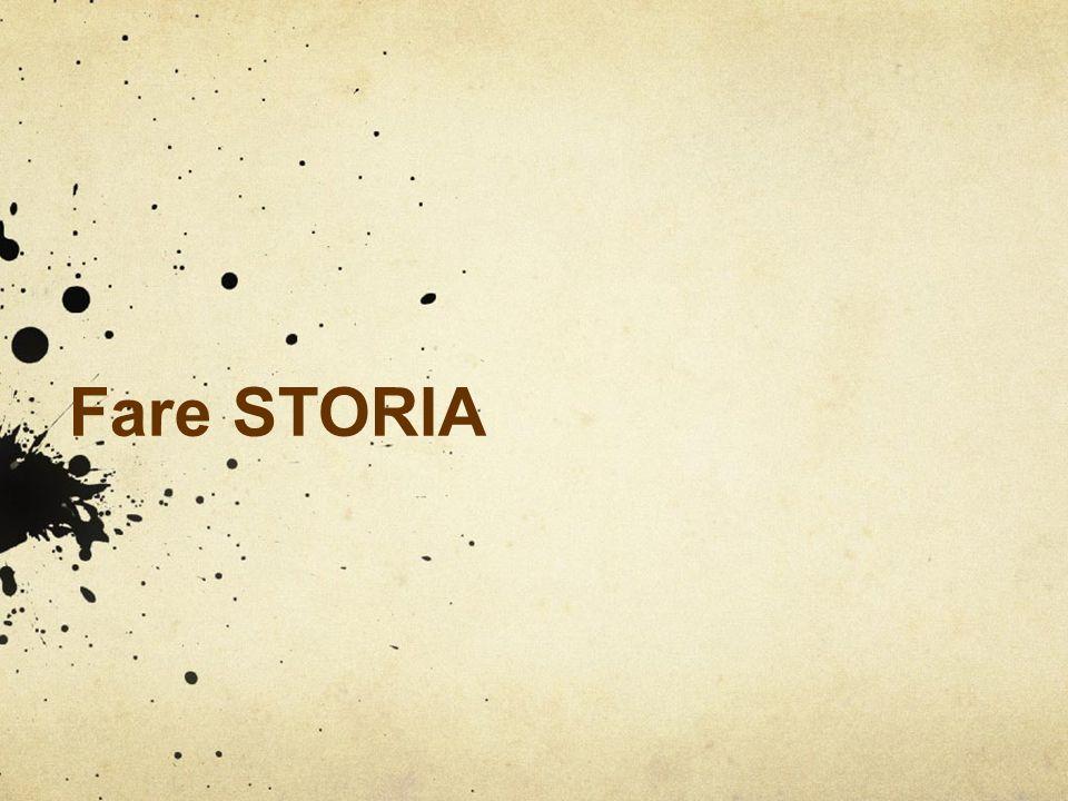 Fare STORIA