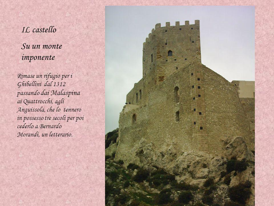IL castello Su un monte imponente Rimase un rifugio per i Ghibellini dal 1312 passando dai Malaspina ai Quattrocchi, agli Anguissola, che lo tennero i