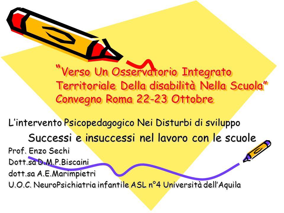 Verso Un Osservatorio Integrato Territoriale Della disabilità Nella Scuola Convegno Roma 22-23 Ottobre Verso Un Osservatorio Integrato Territoriale De