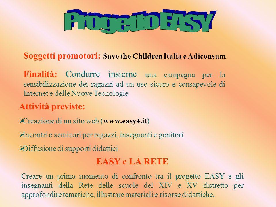 Soggetti promotori: Save the Children Italia e Adiconsum Finalità: Condurre insieme una campagna per la sensibilizzazione dei ragazzi ad un uso sicuro
