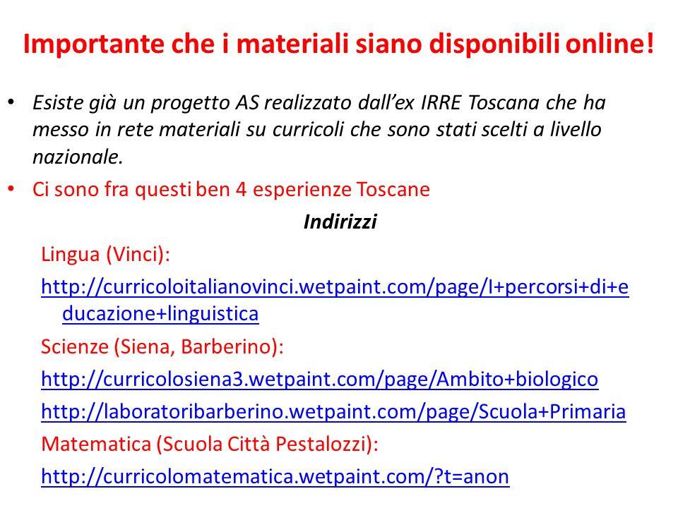 Esiste già un progetto AS realizzato dallex IRRE Toscana che ha messo in rete materiali su curricoli che sono stati scelti a livello nazionale. Ci son