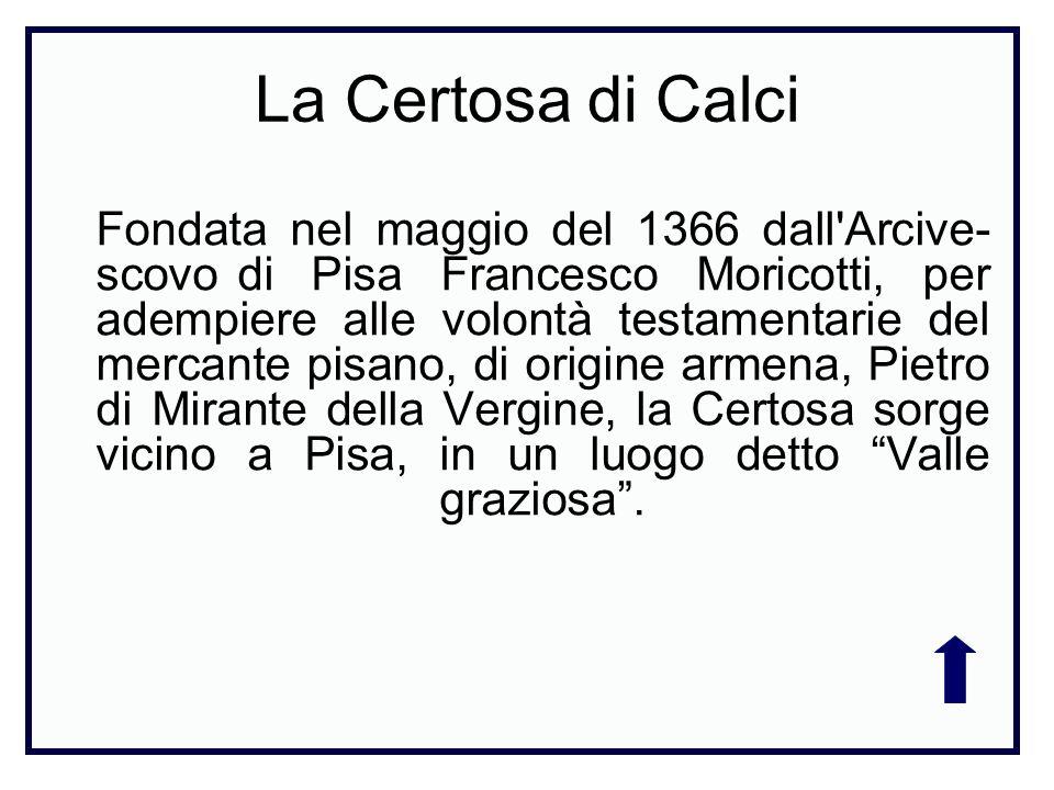 Fondata nel maggio del 1366 dall'Arcive- scovo di Pisa Francesco Moricotti, per adempiere alle volontà testamentarie del mercante pisano, di origine a