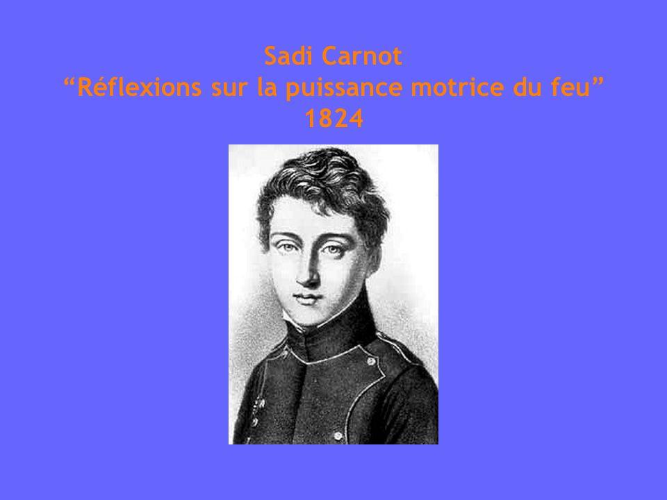 Sadi Carnot Réflexions sur la puissance motrice du feu 1824