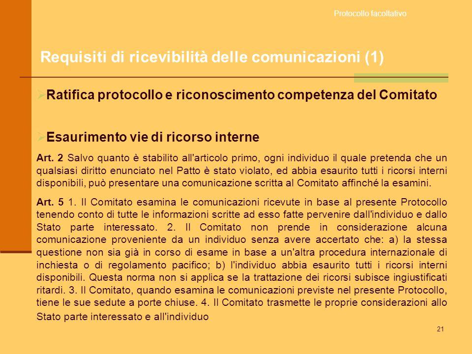 21 Ratifica protocollo e riconoscimento competenza del Comitato Esaurimento vie di ricorso interne Art. 2 Salvo quanto è stabilito all'articolo primo,