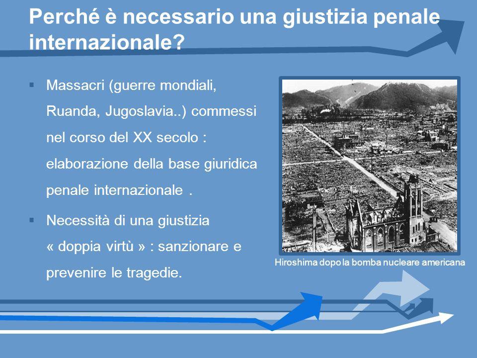 Perché è necessario una giustizia penale internazionale? Massacri (guerre mondiali, Ruanda, Jugoslavia..) commessi nel corso del XX secolo : elaborazi