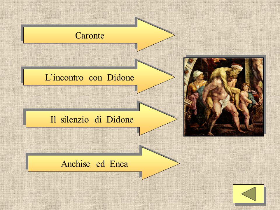Caronte Lincontro con Didone Il silenzio di Didone Anchise ed Enea