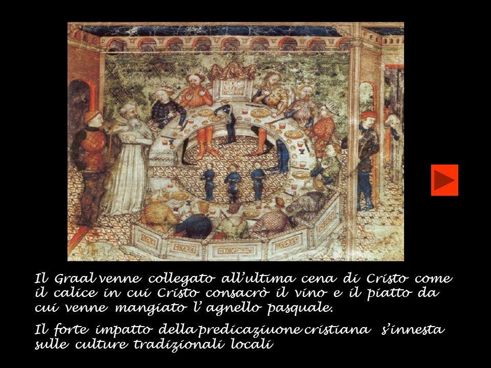Il Graal venne collegato allultima cena di Cristo come il calice in cui Cristo consacrò il vino e il piatto da cui venne mangiato l agnello pasquale.