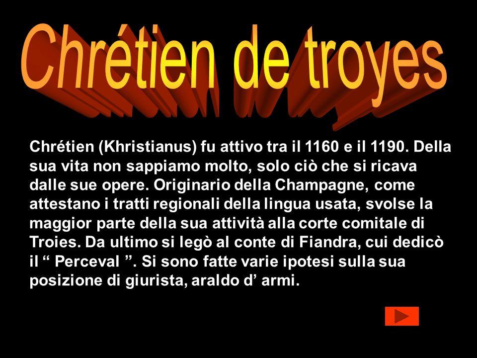 Chrétien (Khristianus) fu attivo tra il 1160 e il 1190. Della sua vita non sappiamo molto, solo ciò che si ricava dalle sue opere. Originario della Ch