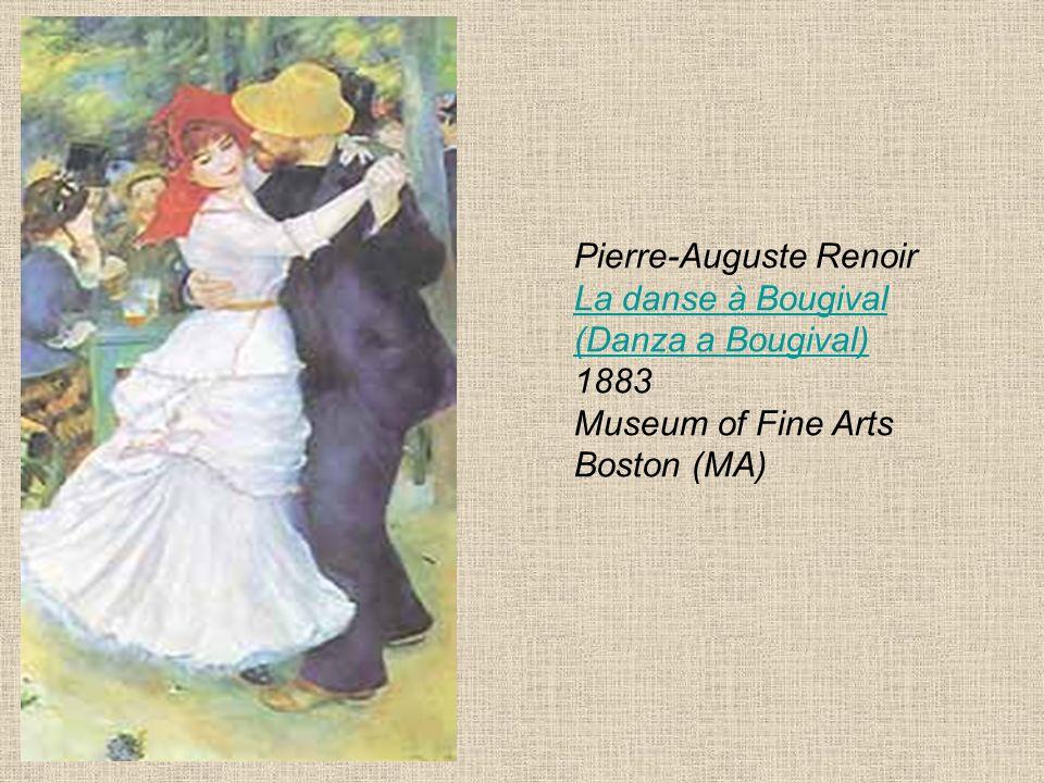 Pierre-Auguste Renoir La danse à Bougival (Danza a Bougival) 1883 Museum of Fine Arts Boston (MA) La danse à Bougival (Danza a Bougival)