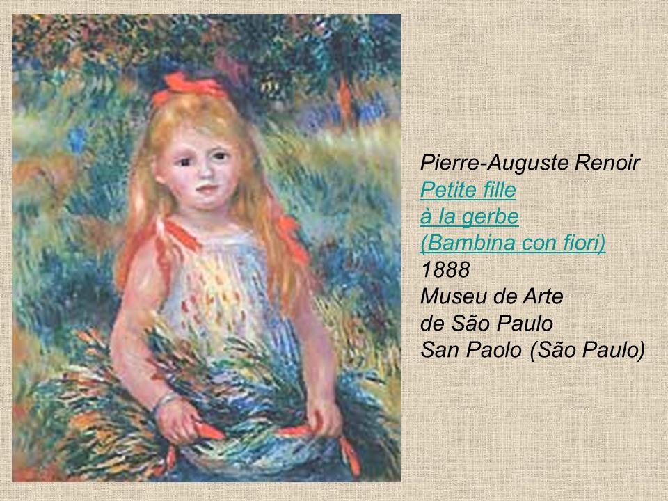 Pierre-Auguste Renoir Petite fille à la gerbe (Bambina con fiori) 1888 Museu de Arte de São Paulo San Paolo (São Paulo) Petite fille à la gerbe (Bambi