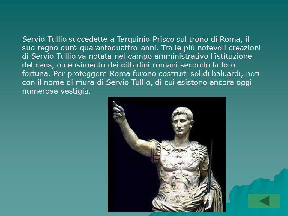 I RE ETRUSCHI Eletto con larga maggioranza, Tarquinio Prisco, divenne re e cercò di consolidare il suo potere conducendo guerre vittoriose che gli permisero di allargare il territorio di Roma.
