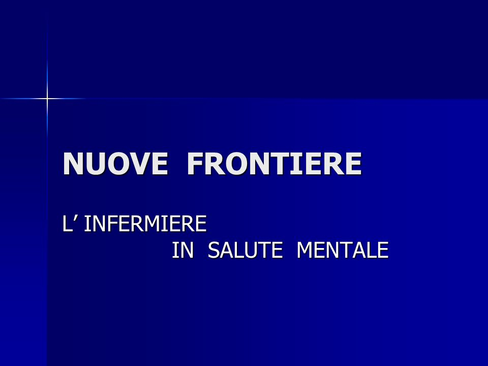 NUOVE FRONTIERE L INFERMIERE IN SALUTE MENTALE