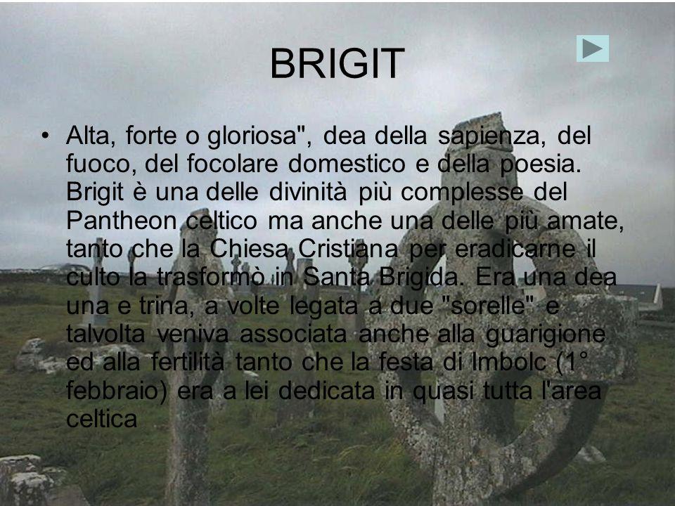 BRIGIT Alta, forte o gloriosa