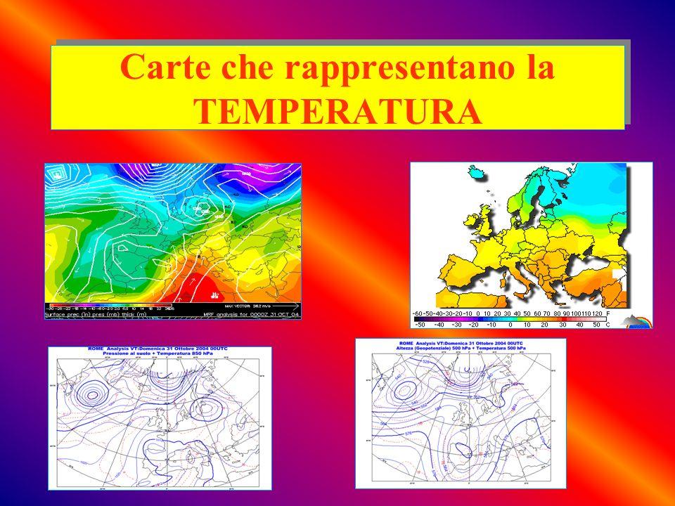 Carte che rappresentano la TEMPERATURA