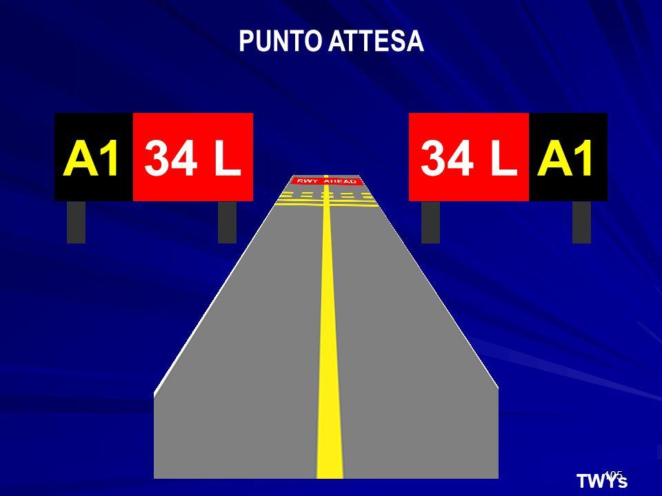 105 TWYs 34 LA134 LA1 PUNTO ATTESA