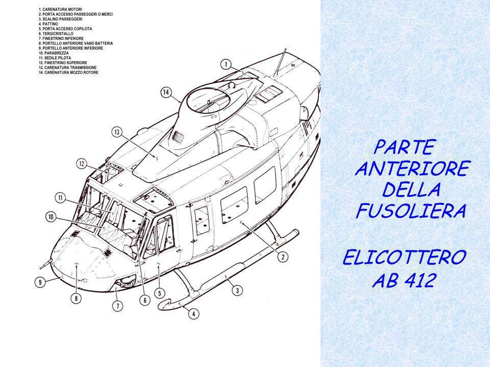 PARTE ANTERIORE DELLA FUSOLIERA ELICOTTERO AB 412