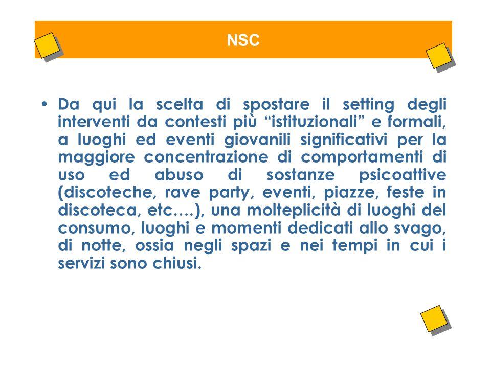 LUnità di strada Nel 2004, i 14 Comuni che compongono lAmbito Sociale di San Benedetto del Tronto, in collaborazione con lSTDP (il servizio della ASL) decidono di avviare lUnità di Strada, un servizio co-finanziato dalla Regione Marche come programma di rilievo regionale.