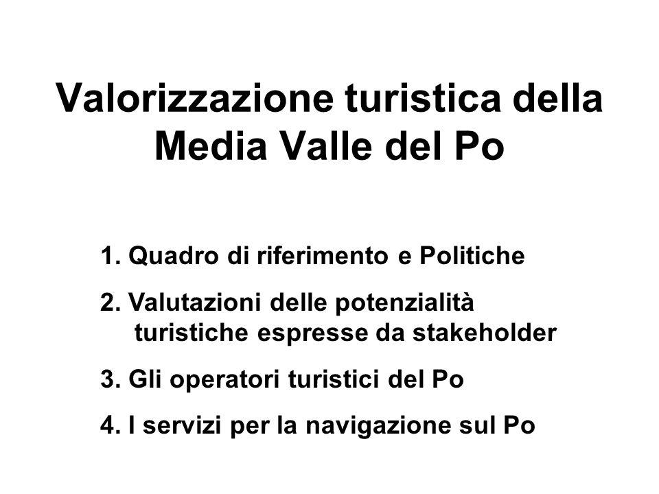 Valorizzazione turistica della Media Valle del Po 1.