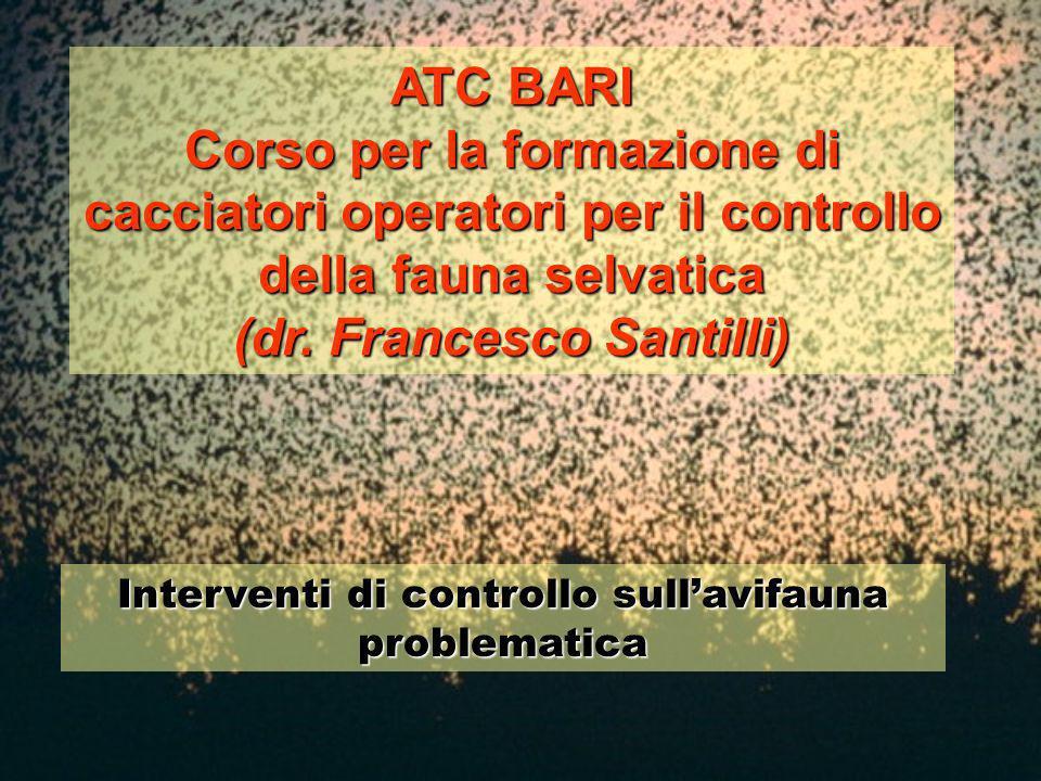 Interventi di controllo sullavifauna problematica ATC BARI Corso per la formazione di cacciatori operatori per il controllo della fauna selvatica (dr.