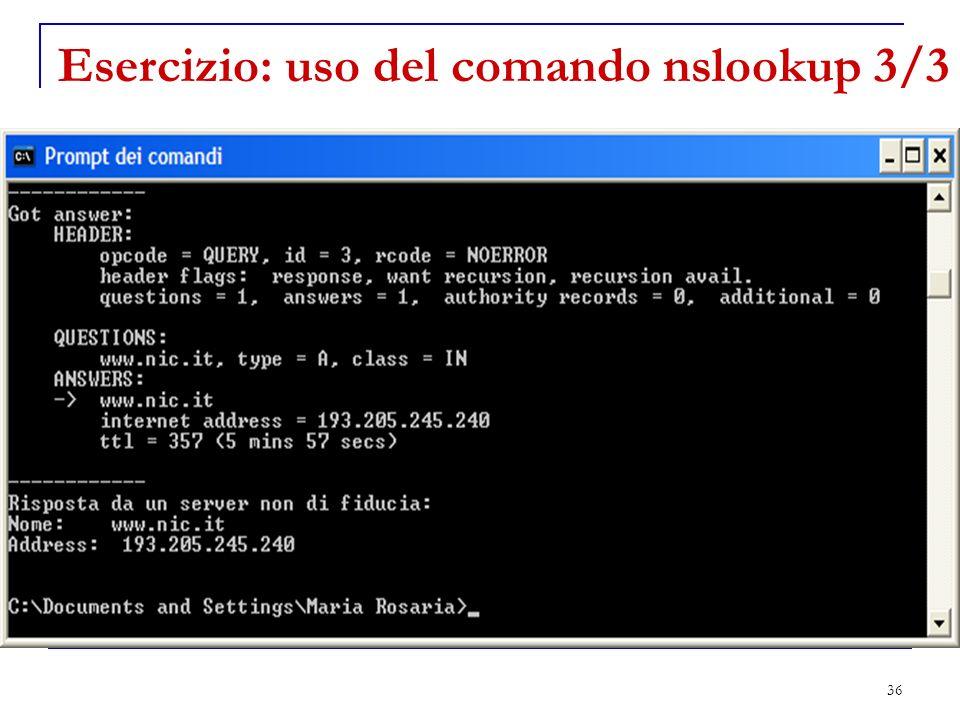36 Esercizio: uso del comando nslookup 3/3
