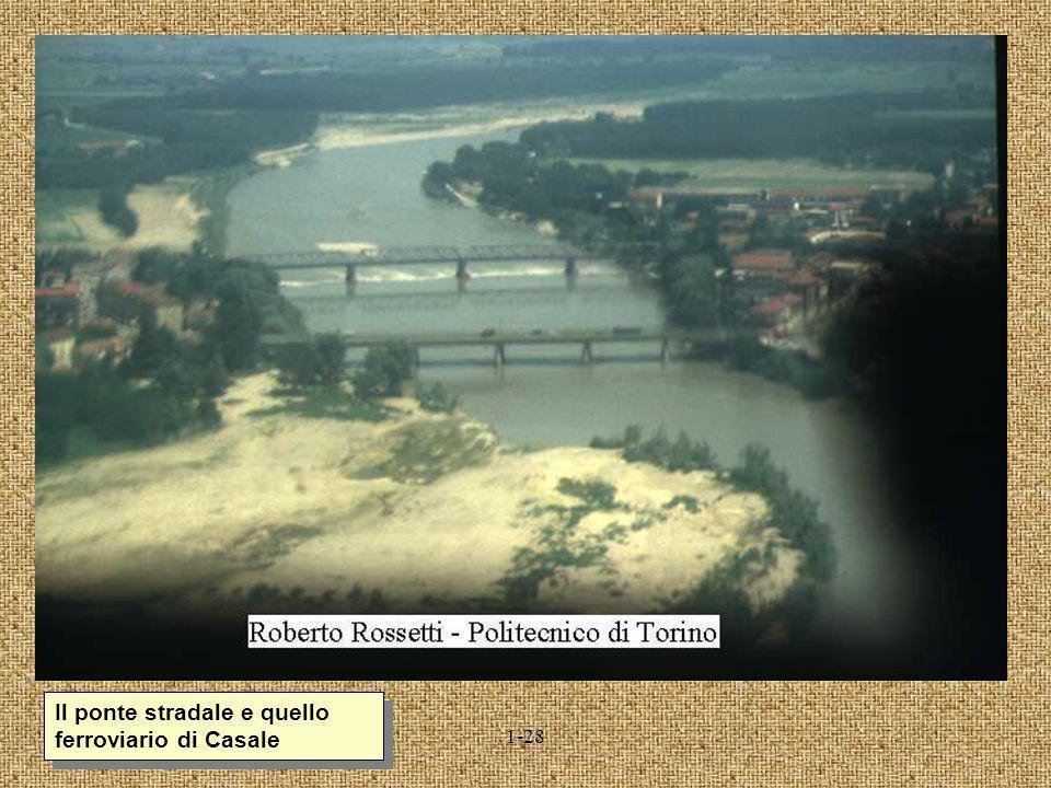 1-28 Il ponte stradale e quello ferroviario di Casale