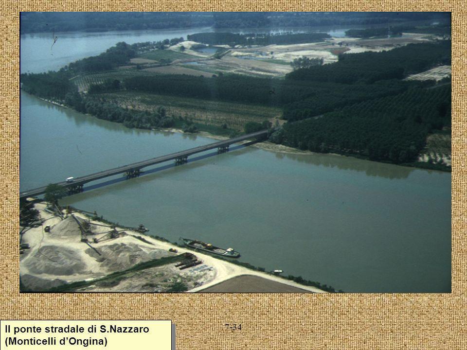 7-34 Il ponte stradale di S.Nazzaro (Monticelli dOngina)