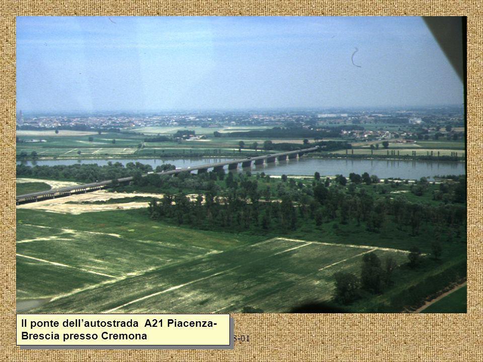 8-01 Il ponte dellautostrada A21 Piacenza- Brescia presso Cremona