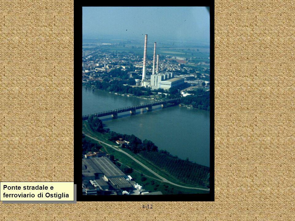 4-12 Ponte stradale e ferroviario di Ostiglia